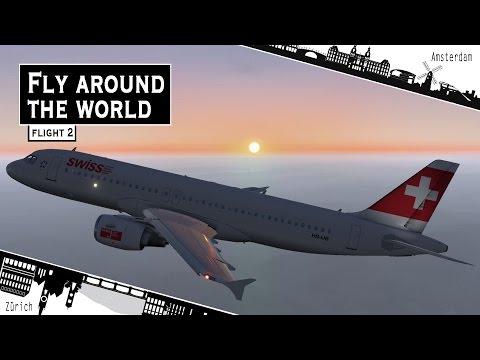[X-Plane 11] FLY AROUND THE WORLD | Amsterdam - Zürich