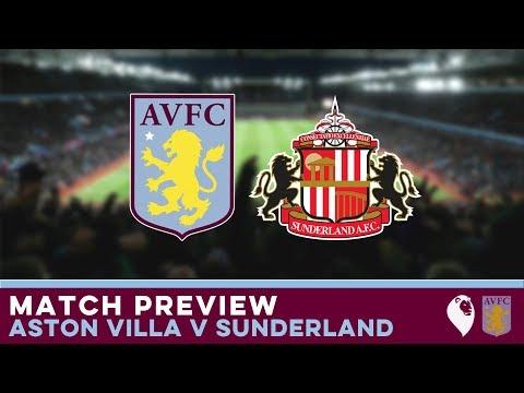 MATCH PREVIEW | Aston Villa v Sunderland
