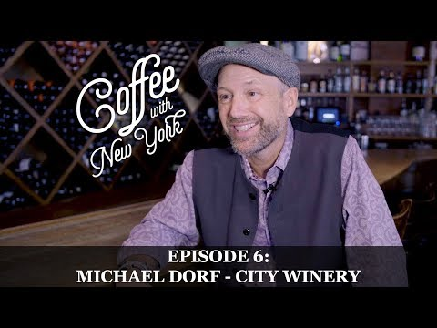 Michael Dorf - City Winery and The Knitting Factory