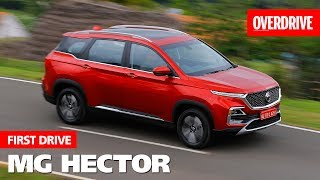 MG Hector | First Drive | OVERDRIVE