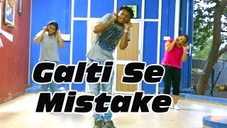 Galti Se Mistake | Dance Choreography | JAGGA JASOOS | Ranbir Kapoor | Katrina Kaif | DanceFreaX