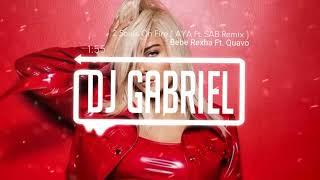 Bebe Rexha - 2 Souls on Fire Ft. Quavo ( AYA & SAB Remix )