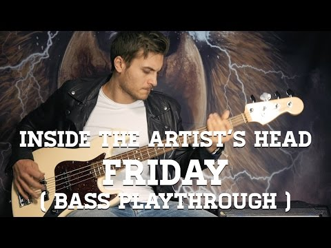 Inside The Artist's Head - Friday (Bass Playthrough)