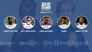 UNDISPUTED Audio Podcast (03.20.19) with Skip Bayless, Shannon Sharpe & Jenny Taft | UNDISPUTED