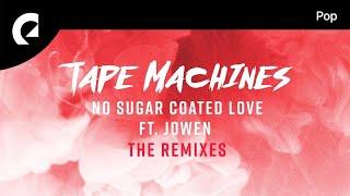 Tape Machines - No Sugar Coated Love (oomiee Remix)