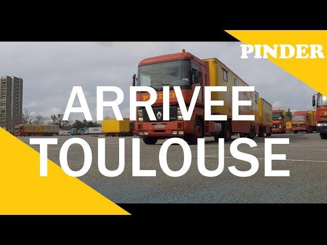 CIRQUE PINDER Arrivée à Toulouse [2018]