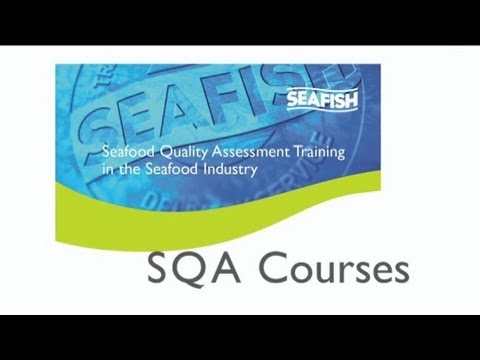 Seafood Quality Assessment (SQA) Courses | 05