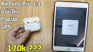 MX Air 3 Pro : Chiếc AirPods Pro fake giá 170k có Đổi Tên, Pop Up, GPS