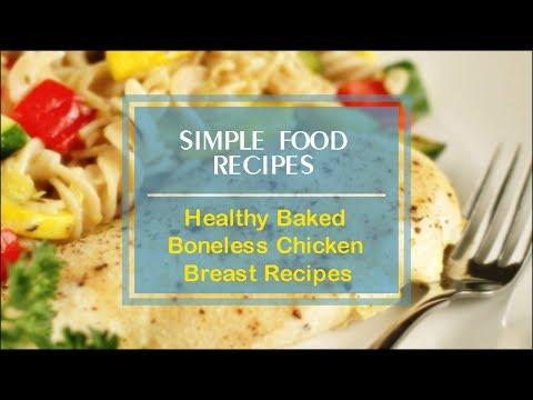 Healthy Baked Boneless Chicken Breast Recipes