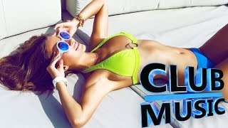 New Best Club Dance House Music Remixes Megamix 2015 - CLUB MUSIC