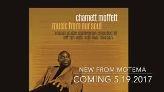 Charnett Moffett- 'Music From Our Soul' Album Teaser