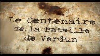 [Web-série] Centenaire Bataille de Verdun #intégrale