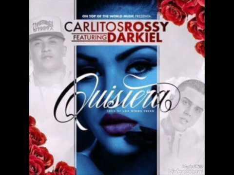 DARQUIEL FT CARLITOS ROSSY quisiera remix (albert moreno)