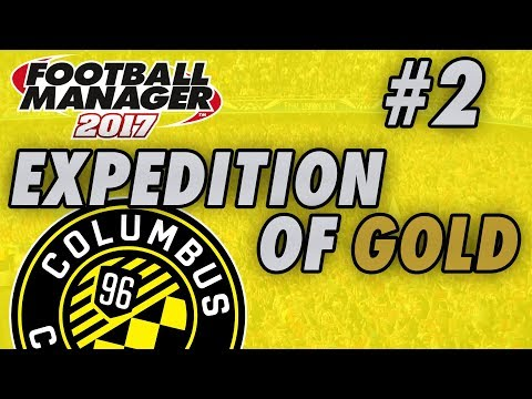 Columbus Crew FM17 - MLS EXPEDITION OF GOLD - Part 2 - NEW ENGLAND - Football Manager 2017