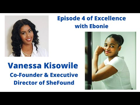 Business in Tanzania, East Africa with Vanessa Kisowile Co-Founder and Exec. Director of SheFound