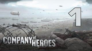 Прохождение Company of Heroes #1 - Побережье Омаха [Высадка в Нормандии][Эксперт]