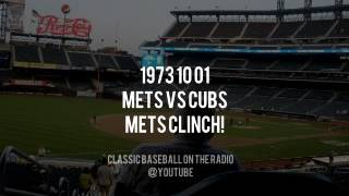 1973 10 01 Mets vs Cubs Mets Clinch (Bob Murphy, Kiner, Nelson) Radio Broadcast
