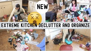 EXTREME DECLUTTER AND ORGANIZE | REAL LIFE MESS | KITCHEN CLEAN ORGANIZE AND DECLUTTER