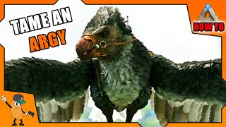 BEST WAY TO TĄME AN ARGENTAVIS | Beginners Guide To Ark | [How To Ark]