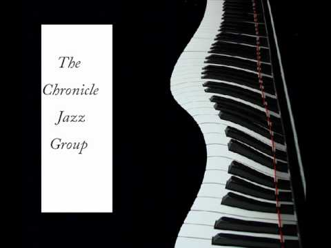Chronicle Jazz Group.wmv