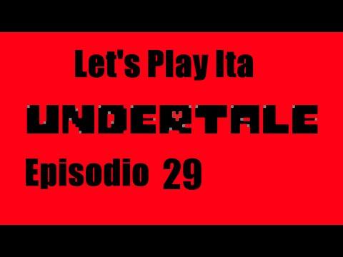 Undertale Ita (Genocide Run) Episodio 29 Undyne The Undyng
