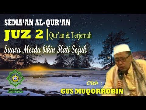 gus-muqorrobin-~-sema'an-al-qur'an-juz-2-~-al-qur'an-&-terjemah