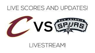 NBA Cavs Vs Spurs Live Stream (Live Score and Updates)