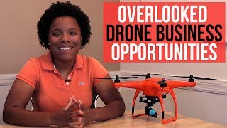 The 2 Most Overlooked Drone Business Opportunities In Real Estate