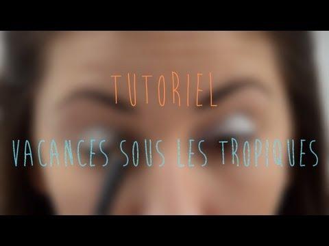 ☘ Tutoriel Makeup - Vacances sous les Tropiques poster