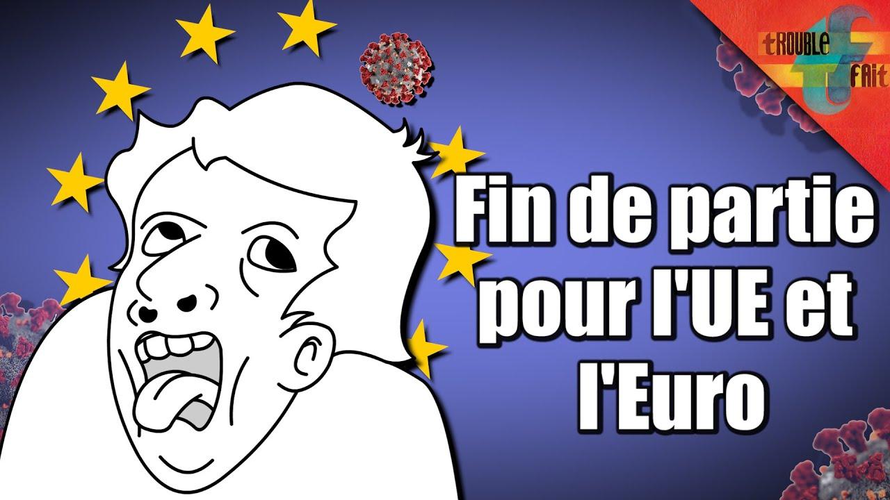 Comment l'UE et l'euro s'effondrent face au Covid !