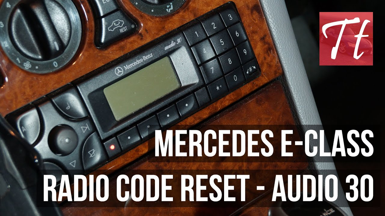 mercedes e class enter radio code reset tutorial audio