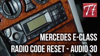 Мерседес E-Класу, Введіть Код Радіо / Скидання Підручник (Аудіо 30)
