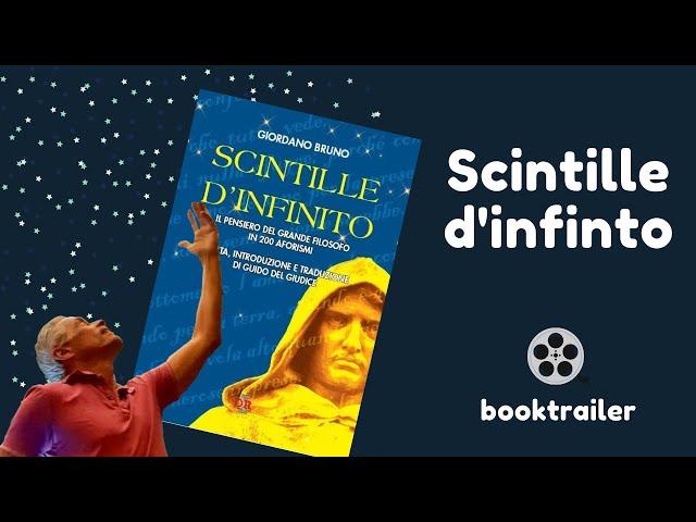Scintille d'infinito (booktrailer) | Giordano Bruno | Guido del Giudice