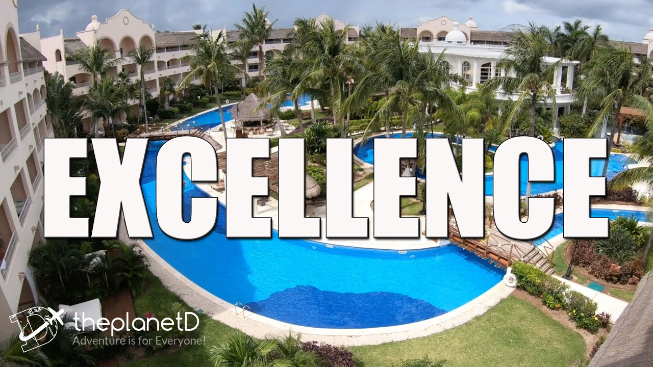 Excellence Riviera Cancun - YouTube