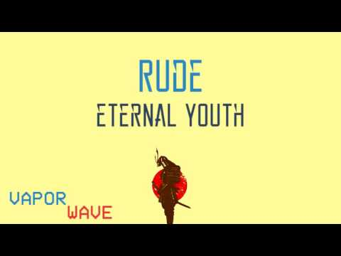 Rude  -  Eternal Youth  [ Bass Boosted ]