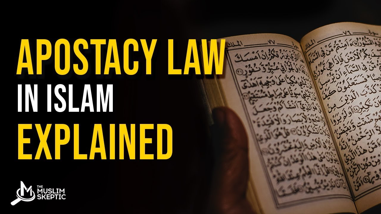 Apostasy Law in Islam Explained UNAPOLOGETIC ANSWER