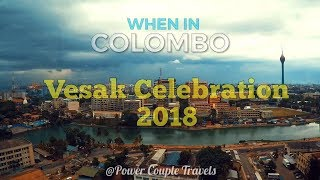 VESAK in COLOMBO 2018 | Power Couple Travels