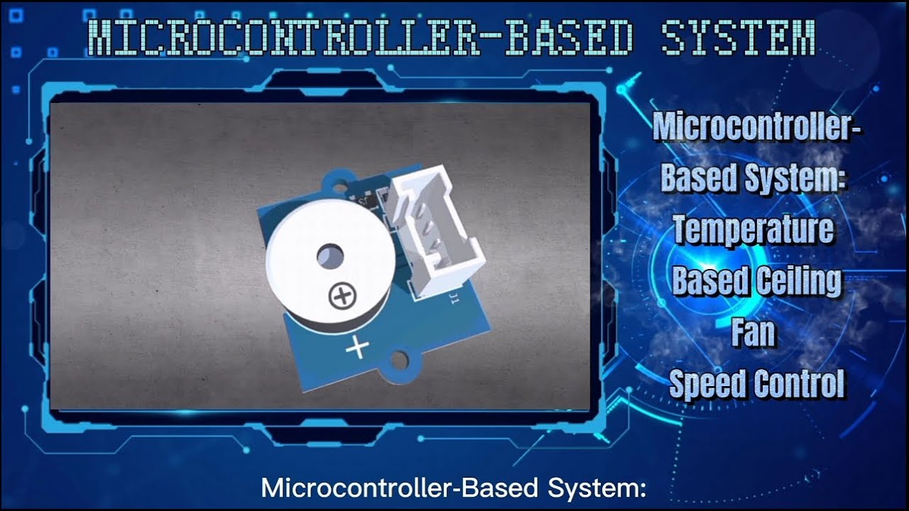 Microcontroller-Based System: Temperature Based Fan Speed Control