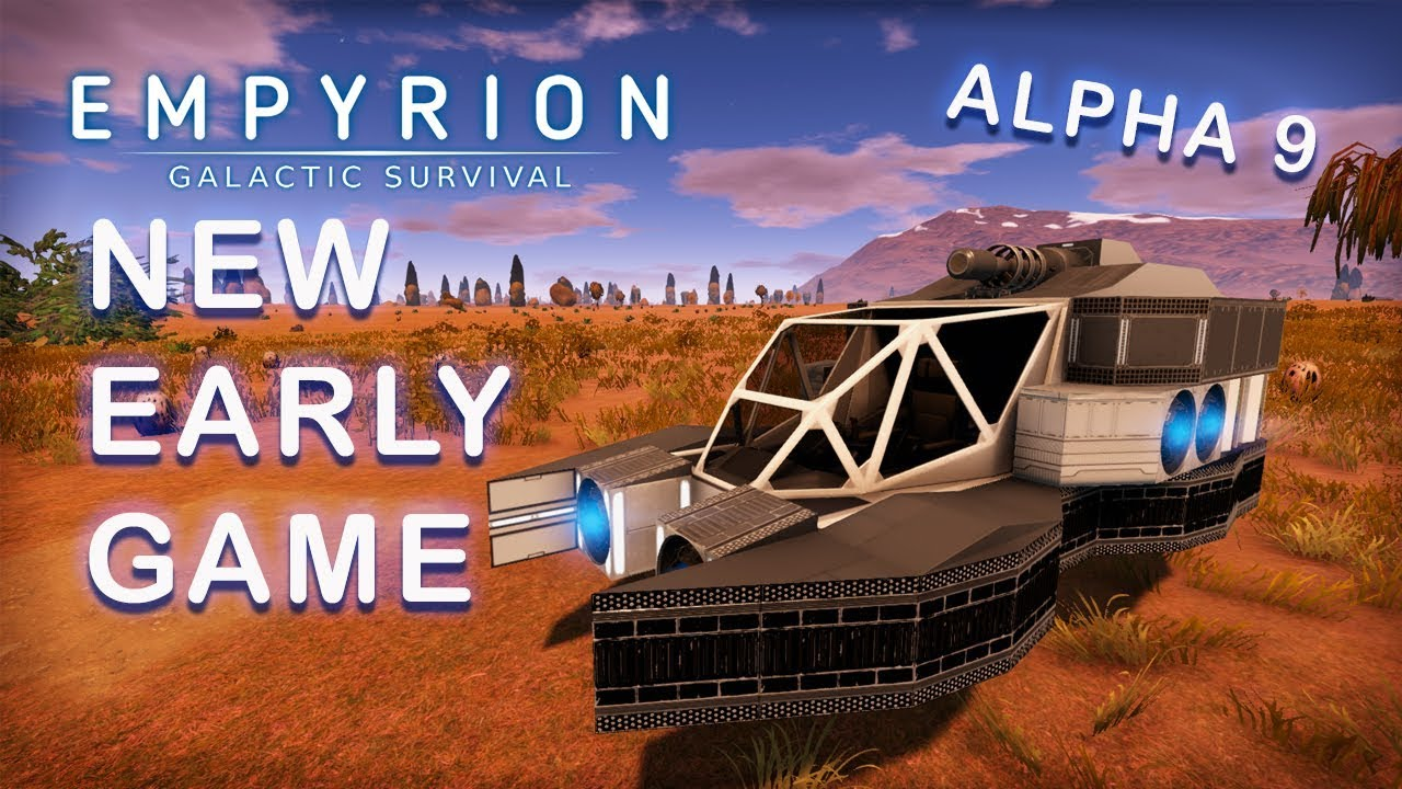 THE NEW EARLY GAME of Empyrion Galactic Survival | Alpha 9