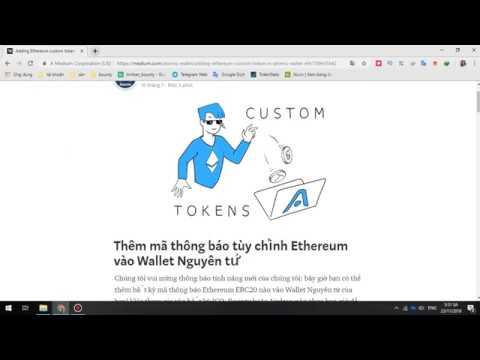 Atomicwallet #10 _ Thêm mã thông báo tùy chỉnh Ethereum vào ví Nguyên tử