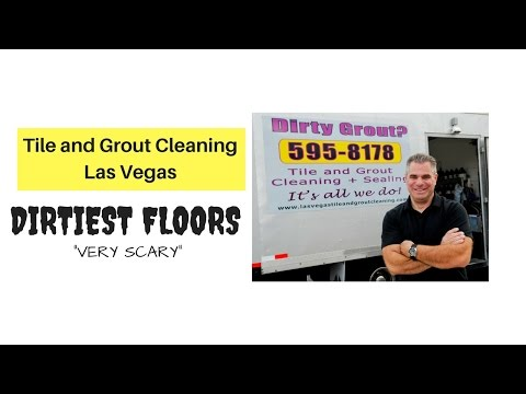 Tile and Grout Cleaning Las Vegas - Dirtiest Floors