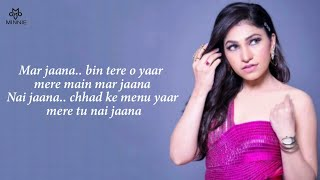 Nai Jaana Full Song With Lyrics Tulsi Kumar | Sachet Tandon | Awez D, Musskan S, Anmol B