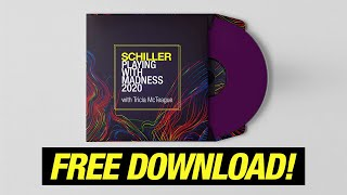 """FREE DOWNLOAD! SCHILLER: """"Playing with Madness 2020"""" // with Tricia McTeague"""
