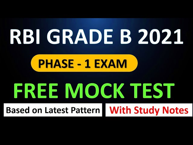 RBI Grade B Phase 1 - ALL India Mock TEST and ES Notes with MOCK TEST | Latest pattern Based