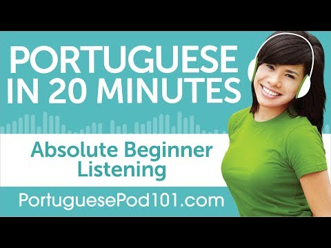 20 Minutes of Portuguese Listening Comprehension for Absolute Beginner