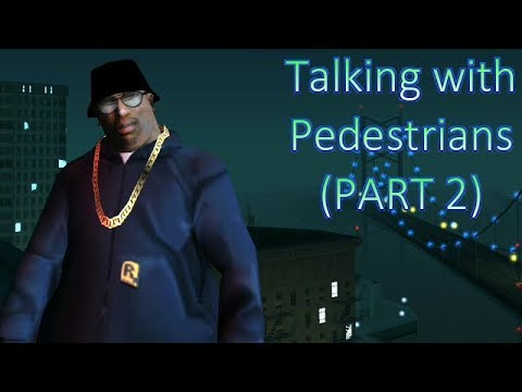 GTA San Andreas - Talking with Pedestrians #2