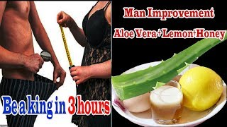 Why Aloe Vera is Good for Men | Be a king with Aloe vera Lemon and Honey