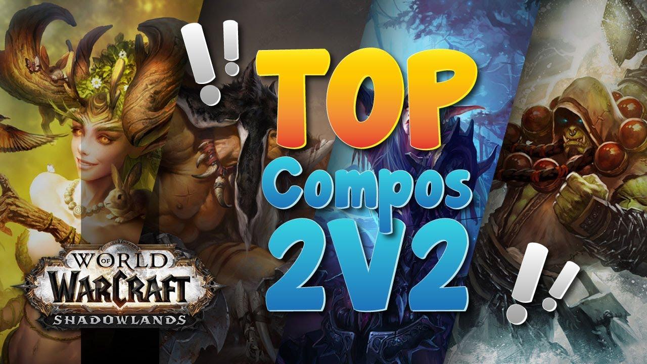 World of Warcraft - Les meilleures compositions d'arènes en 2v2 et leurs contres