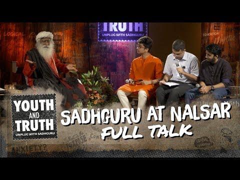 Sadhguru at NALSAR - Youth and Truth [Full Talk]