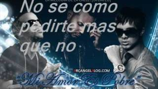 Mi amor es pobre - Arcangel ft tony dize Ft ken-Y  oficial remix ( letras )